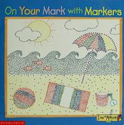 Cover of: On your mark with markers | Jennifer Flanagan