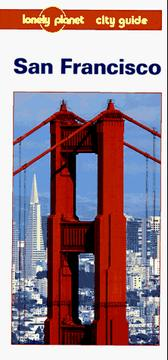 Cover of: Lonely Planet San Francisco City Guide (Lonely Planet San Francisco)
