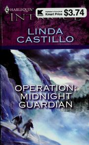 Cover of: Operation: midnight guardian | Linda Castillo