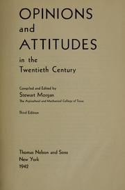 Opinions and attitudes in the twentieth century by Stewart S. Morgan