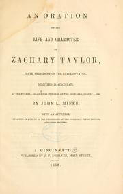 Cover of: An oration on the life and character of Zachary Taylor | John L. Miner