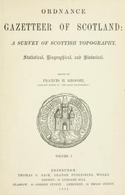 Cover of: Ordnance gazetteer of Scotland by Francis Hindes Groome