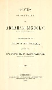 Oration on the death of Abraham Lincoln .. by D. T. Carnahan