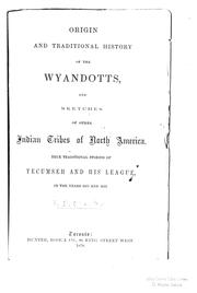 Cover of: Origin and traditional history of the Wyandotts | Peter Dooyentate Clarke