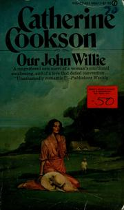 Our John Willie by Catherine Cookson