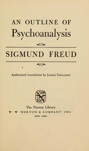 Cover of: An outline of psychoanalysis. | Sigmund Freud