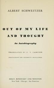 Cover of: Out of my life and thought | Albert Schweitzer