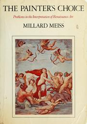 Cover of: The painter's choice | Millard Meiss