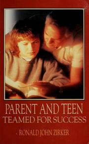Cover of: Parent and teen | Ronald J. Zirker