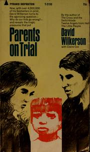Cover of: Parents on trial | David R. Wilkerson