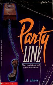 Cover of: Party line | Auline Bates