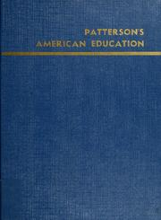 Cover of: Patterson's American education | publisher, Lloyd C. Moody ; editor, Douglas Moody.