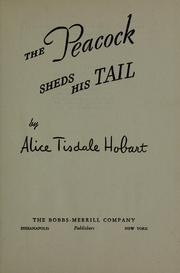 Cover of: The peacock sheds his tail by Hobart, Alice Tisdale