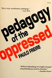 pedagology of the oppressed freire paulo Paulo freire pedagogy of the oppressed by drjasonjcampbell 8:30 play next play now 84 paulo freire pedagogy of the oppressed by drjasonjcampbell 8:16 language: english.