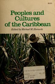 Cover of: Peoples and cultures of the Caribbean | Michael M. Horowitz