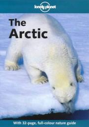 Cover of: Lonely Planet the Arctic | Deanna Swaney
