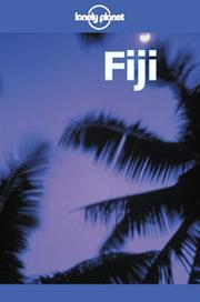 Cover of: Lonely Planet Fiji (Lonely Planet Fiji, 5th ed) | Robyn Jones