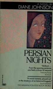 Cover of: Persian nights | Diane Johnson