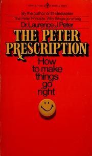 Cover of: The Peter prescription | Laurence J. Peter