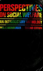 Perspectives on social welfare by Paul E. Weinberger