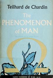 The phenomenon of man.