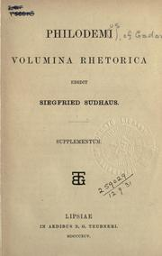 Cover of: Philodemi Volumina rhetorica edidit dr. Siegfried Sudhaus. | Philodemus of Gadara