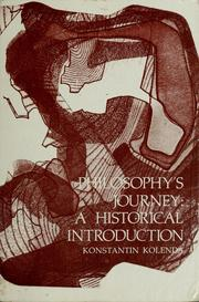 Cover of: Philosophy's journey | Konstantin Kolenda