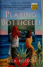 Cover of: Playing Botticelli | Liza Nelson