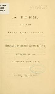A poem, read at the first anniversary of Howard division, no. 21, S. of T., November 16, 1866 by