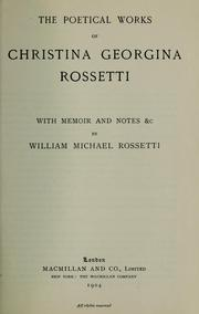Cover of: The Poetical Works of Christina Georgina Rossetti by Christina Georgina Rossetti