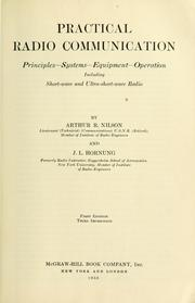 Cover of: Practical radio communication by Nilson, Arthur Reinhold