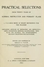 Cover of: Practical selections from twenty years of Norman instructor and Primary plans | Grace B. Faxon