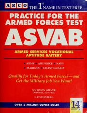 Cover of: Practice for the armed forces test, ASVAB | Solomon Wiener