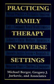 Cover of: Practicing family therapy in diverse settings | Berger, Michael
