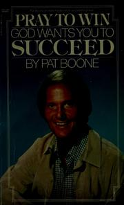 Cover of: Pray to win by Pat Boone