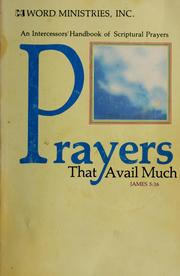 Cover of: Prayers that avail much | by Word Ministries, Inc.