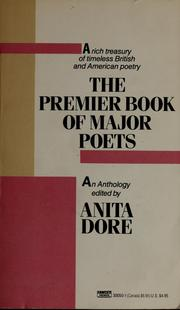 Cover of: The premier book of major poets | edited by Anita Dore.