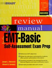 Cover of: Prentice Hall Health review manual for the EMT-basic self- assessment exam prep by Joseph J. Mistovich