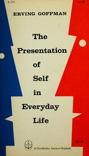 Cover of: The presentation of self in everyday life