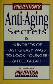 Prevention's anti-aging secrets