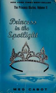 Cover of: Princess in the spotlight | Meg Cabot