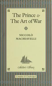 Cover of: The Prince ; and, The art of war | Niccolò Machiavelli