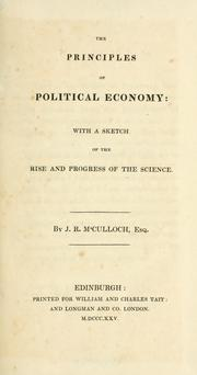 Cover of: The principles ofpolitical economy | J. R McCulloch
