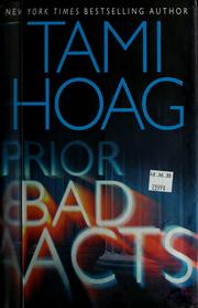 Cover of: Prior bad acts | Tami Hoag