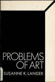 Cover of: Problems of art by Susanne Katherina Knauth Langer