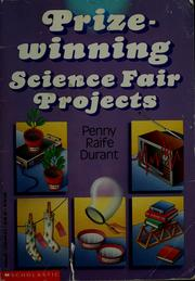 Cover of: Prize-winning science fair projects | Penny Reife Durant