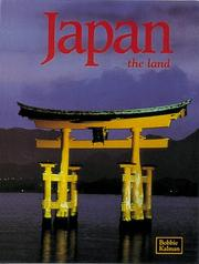 Cover of: Japan the Land (Lands, Peoples and Cultures Series)