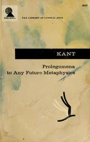 Cover of: Prolegomena to any future metaphysics | Immanuel Kant