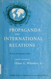 Cover of: Propaganda and international relations. | Urban George Whitaker