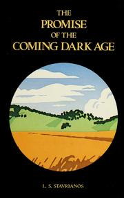Cover of: The promise of the coming dark age | Leften Stavros Stavrianos